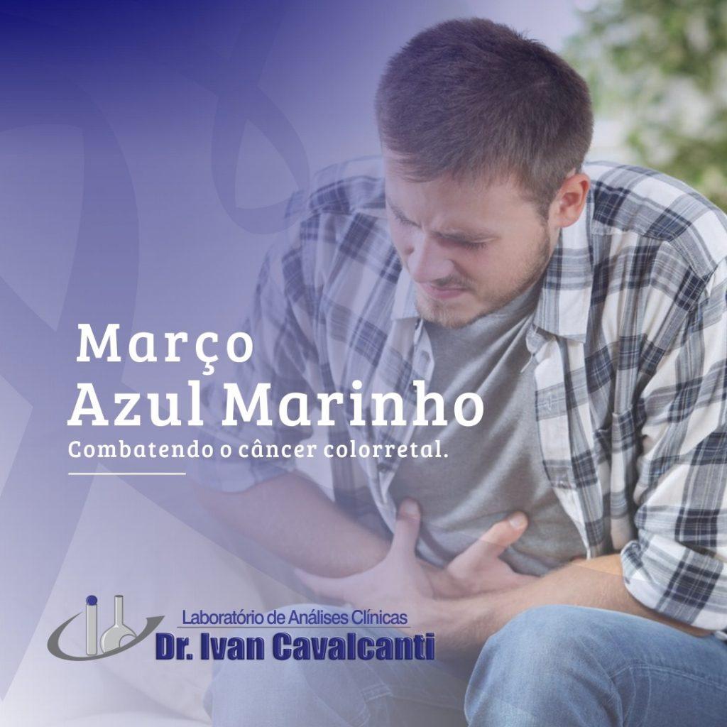 Março Azul Marinho Combatendo o câncer colorretal